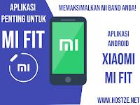 Mi Fit, Aplikasi Penting Untuk Memaksimalkan Mi Band Anda!