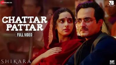 Chatar Pattar Song Lyrics - Shikara - Mika Singh