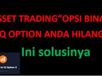 "Asset Trading ""OPSI BINARY"" Hilang Di IQ OPTION??? ini Solusinya..."