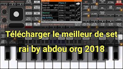 Télécharger le meilleur de set rai by abdou org 2018