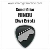 Chord Dwi Eristi Rindu Kunci Gitar