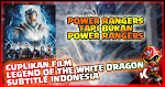 Cuplikan Film Legend of the White Dragon Subtitle Indonesia (Reboot Terbaru dari Film Power Rangers)