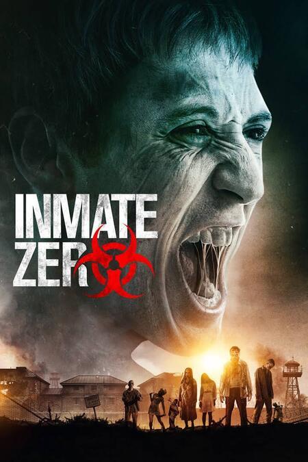 Inmate Zero [2020] [CUSTOM HD] [DVDR] [NTSC] [Latino]