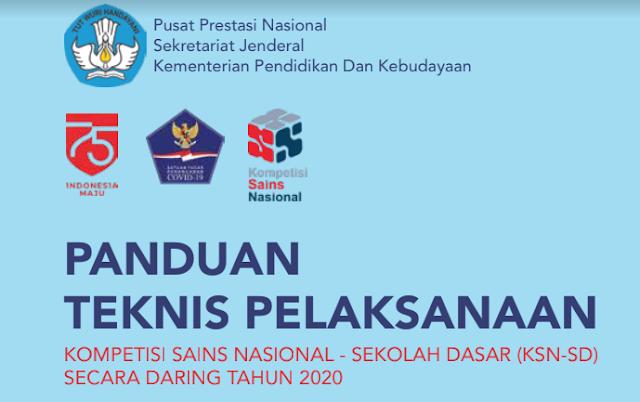 Inilah Jadwal dan Juknis Kompetisi Sains Nasional (KSN) Daring Jenjang SD Tahun 2020