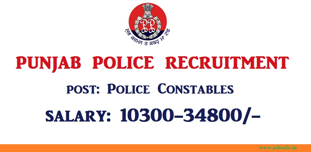 Punjab Police jobs, Police Constable Recruitment, Latest Government jobs
