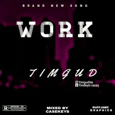 [MUSIC] TIMGUD - WORK
