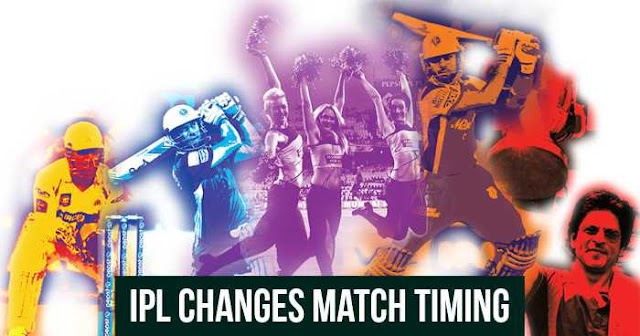 IPL 2018 match timing changed