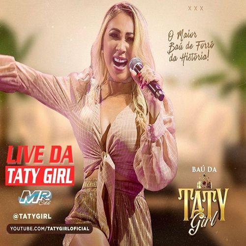 Taty Girl - Live Baú da Taty - 2020