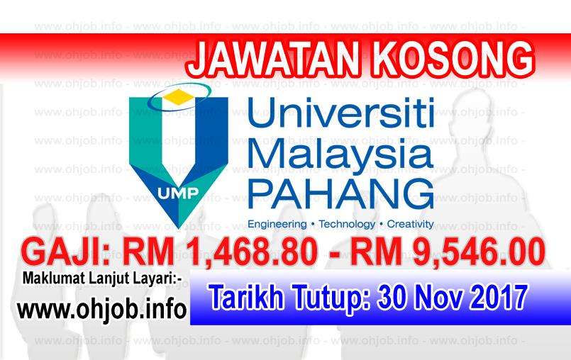 Jawatan Kerja Kosong UMP - Universiti Malaysia Pahang logo www.ohjob.info november 2017
