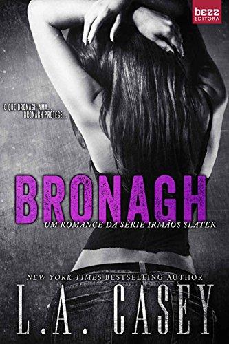 Bronagh (Irmãos Slater Livro 2) - L.A Casey