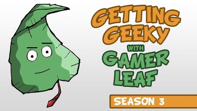 Getting Geeky with Gamer Leaf
