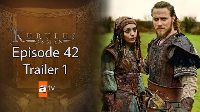 Kurulus Osman Episode 42 Trailer 1: Release Date