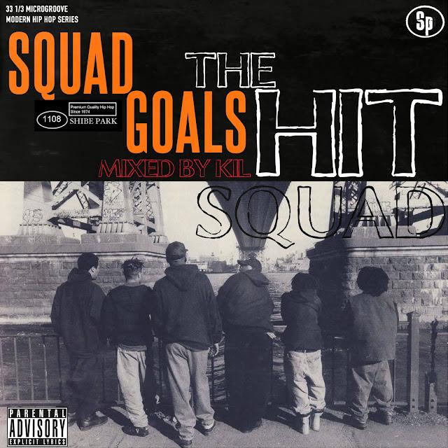 Squad Goals Mixtape
