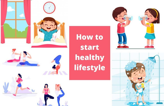 How to start healthy lifestyle