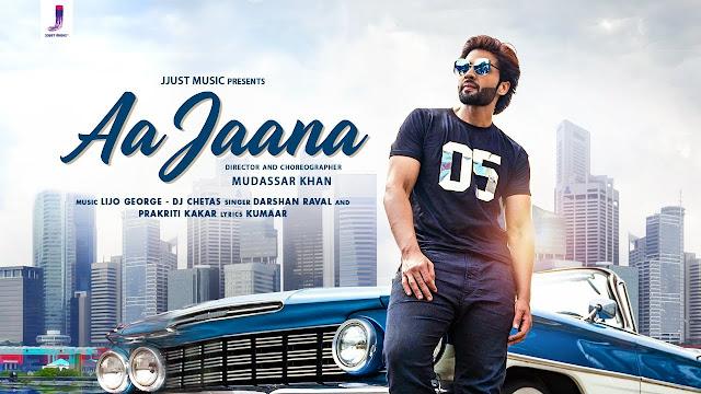 Aa Jaana Lyrics In Hindi - Darshan Raval Song