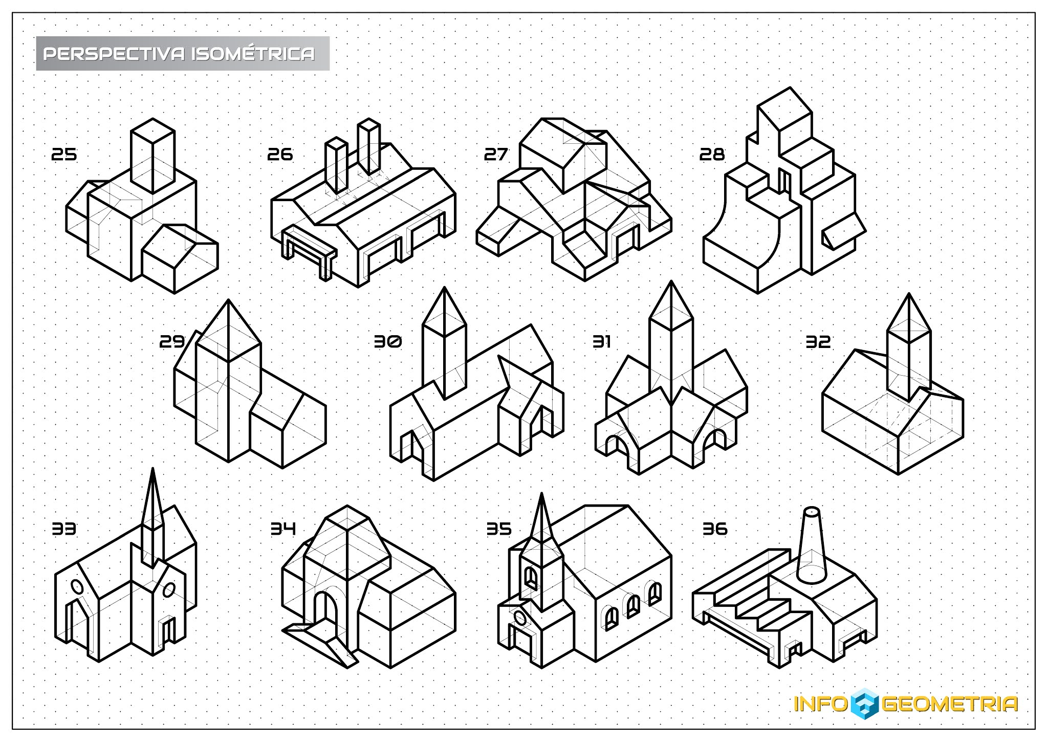 INFOGEOMETRÍA: 40 PERSPECTIVE EXERCISES. ISOMETRIC DRAWING