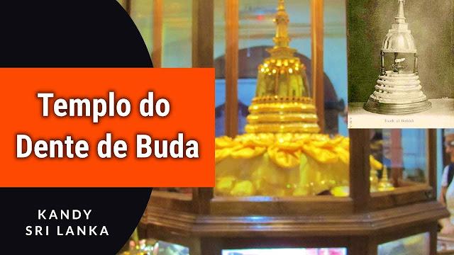 Templo da Relíquia do Dente Sagrado de Buda | Sri Lanka