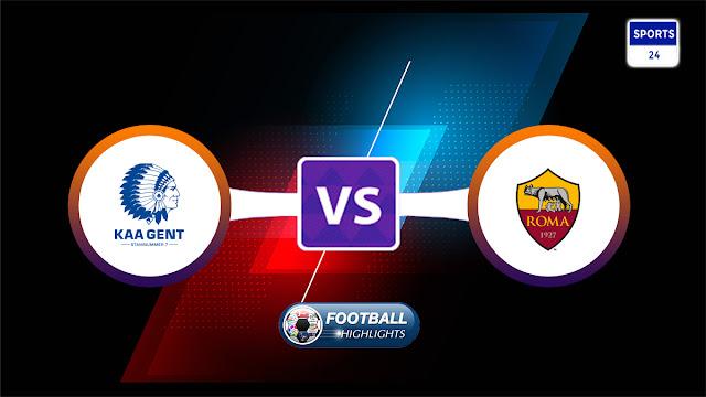 Gent vs Roma – Highlights