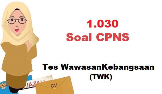 1030 Contoh Soal Cpns Twk 2021 Jawabannya Pdf Informasi Pendidikan