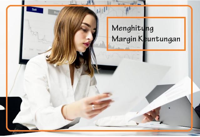rumus menghitung margin keuntungan