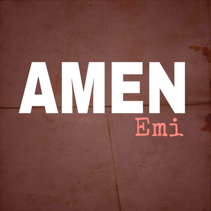 Download music: Emi - Amen.mp3