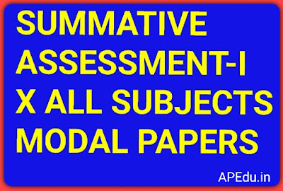 SUMMATIVE ASSESSMENT-I  X CLASS ALL SUBJECTS   MODAL PAPERS