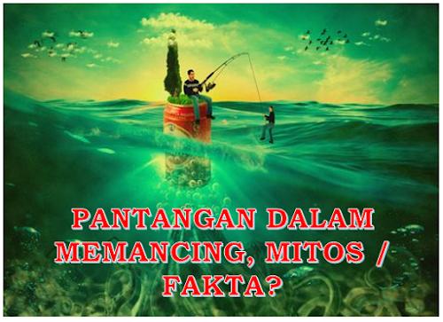 pantangan dalam memancing, larangan dalam memancing, mitos memancing, makan telur saat memancing, petuah memancing, persiapan memancing