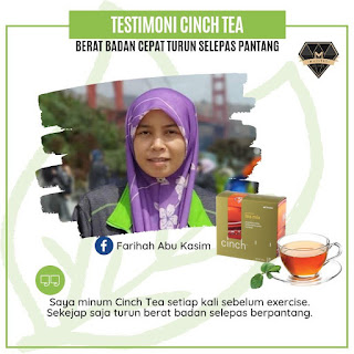 Testimoni Cinch Tea Mix - Bantu Kurangkan Berat Badan