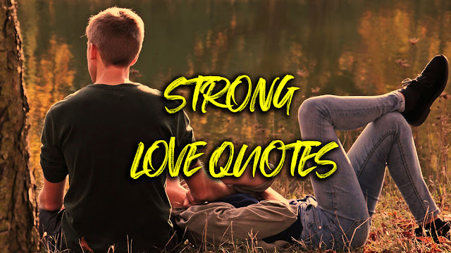 best inspiring and strong love quotes images