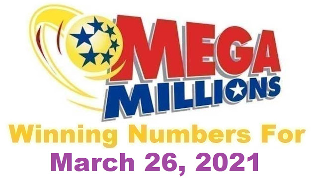 Mega Millions Winning Numbers for Friday, March 26, 2021