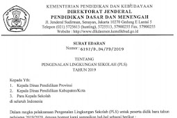 Surat Edaran Nomor 6197/D.D4/PD/2019 tentang Juknis Pengenalan Lingkungan Sekolah (PLS) Tahun Ajaran 2019/2020
