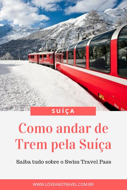 swiss travel Pass - trem na Suíça