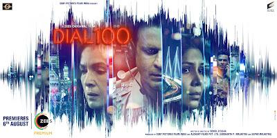 Dial 100, Hindi Movie Dial 100, Bollywood Movie Dial 100, Hindi Movie Dial 100 Cast, Manoj Bajpayee Movie, Hindi Movie 2021, sinopsis filem dial 100, poster filem hindi movie dial 100,