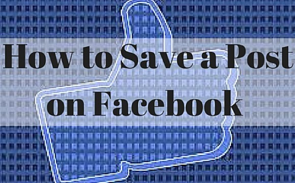 how to save a post on facebook app