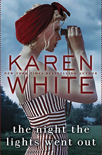 Karen White, fiction, novels, beach reads, reading, amreading, goodreads, The Night The Lights Went Out, Amazon,