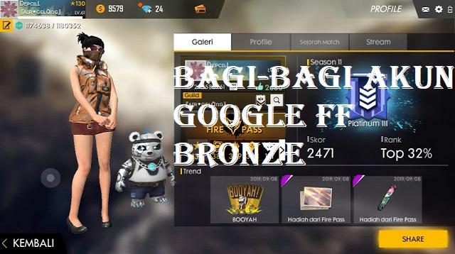 Bagi-Bagi Akun Google FF