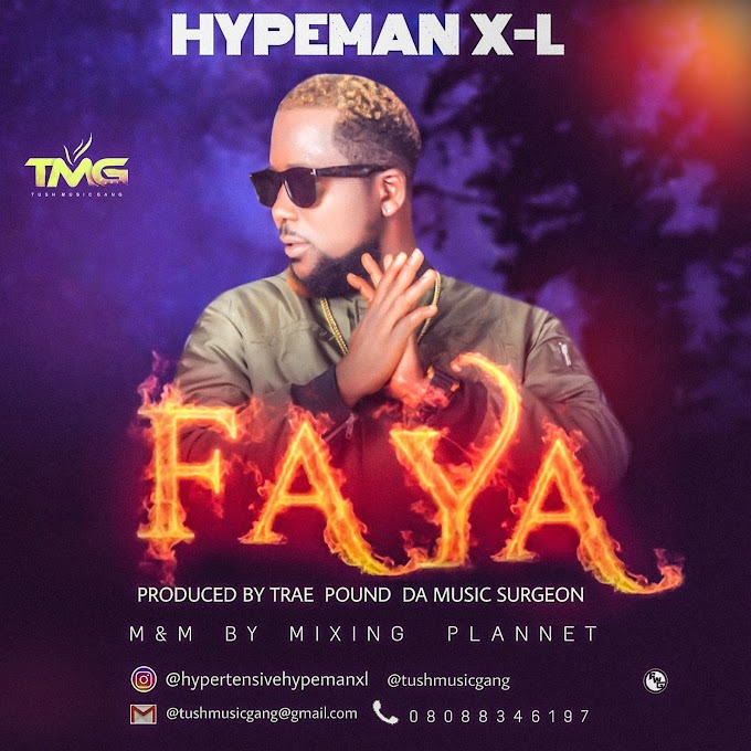 Latest music: Faya -HypemanX-L