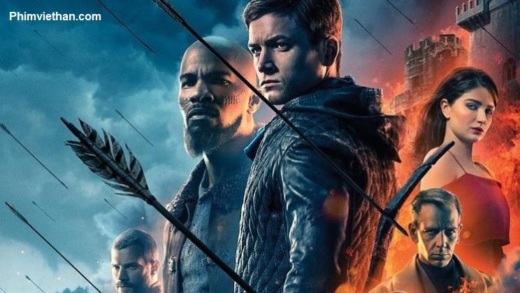 Siêu Trộm Lừng Danh Robin Hood 2019