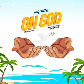 Mp3: Hizmiz – On God