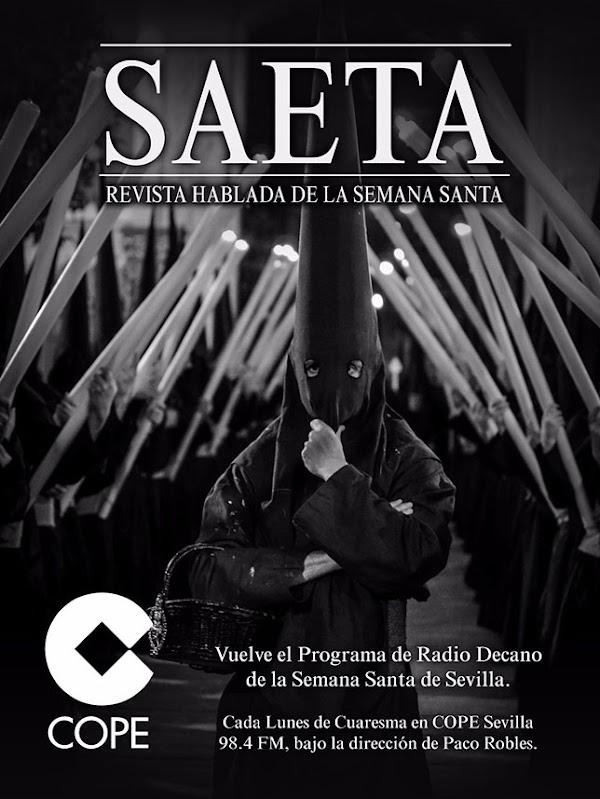 Saeta, la revista hablada de la Semana Santa, regresa el próximo lunes a COPE Más Sevilla