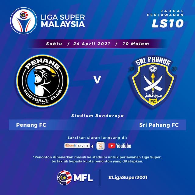 Live Streaming Penang vs Pahang Liga Super 24.4.2021