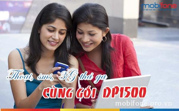 Đăng ký gói DP1500 Mobifone nhận ưu đãi thoại, sms, data 3G siêu khủng