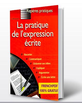 """le bon  livre numérique  """"Pratique de l'expression écrite"""" pdf"""
