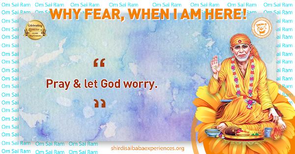 Sai Baba Answers | Shirdi Sai Baba Blessings | Shirdi Sai Baba Miracles Leela | Sai Baba's Help | Real Experiences of Shirdi Sai Baba | Sai Baba Quotes | Sai Baba Pictures | http://www.shirdisaibabaexperiences.org