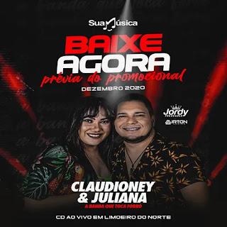 Claudio Ney e Juliana - Previa Promocional de - Dezembro - 2020