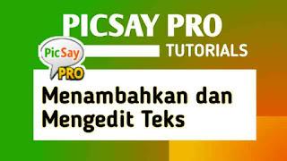 cara menambahkan teks di picsay pro, cara mengedit teks di picsay pro