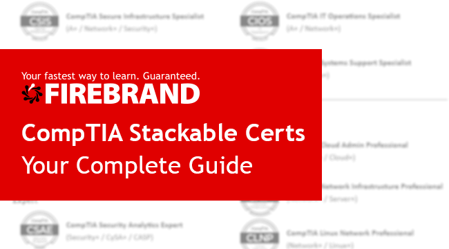 What are CompTIA Stackable Certifications?