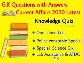 G.K Questions with Answers - Current Affairs 2020 Latest   Knowledge Quiz