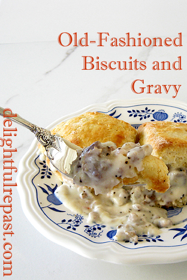 Biscuits and Gravy - A Southern Comfort Food Classic / www.delightfulrepast.com