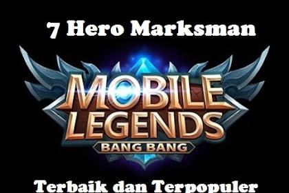 7 Hero Marksman Mobile Legends Terbaik dan Paling Populer Pada Saat Ini